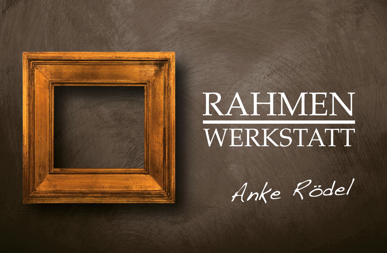 Rahmenwerkstatt Anke Rödel | Startseite